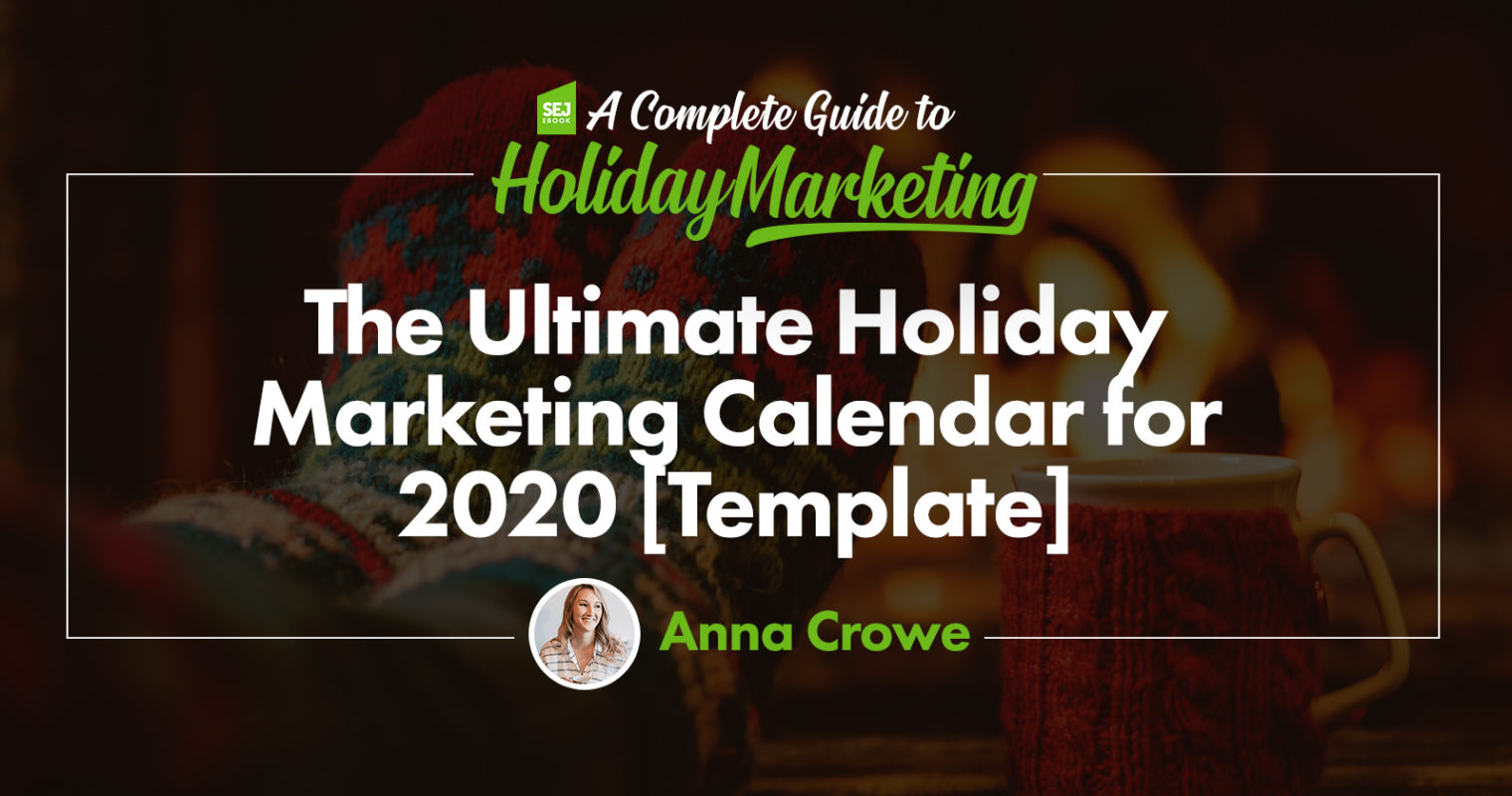 You Need This 2020 Marketing Calendar [Free Templates]