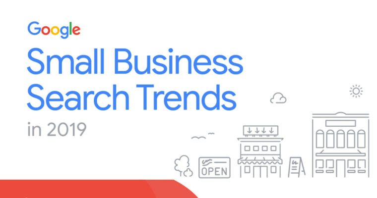 Google Reveals Small Business Search Trends for 2019