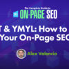 E-A-T & YMYL: How to Boost Your On-Page SEO
