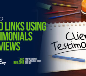 How to Build Links Using Testimonials & Reviews