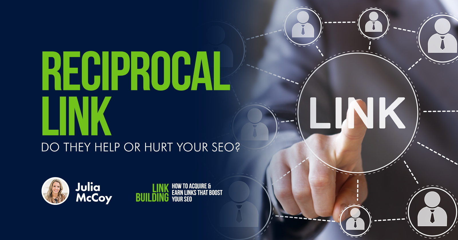 Reciprocal Links: Do They Help or Hurt Your SEO? via @JuliaEMcCoy