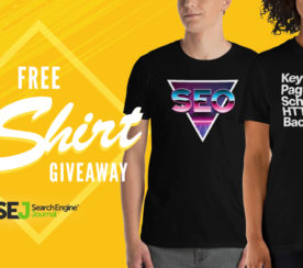 GIVEAWAY: Win an SEJ SEO-Themed T-Shirt!