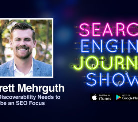 Why Discoverability Needs to Be an SEO Focus with Garrett Mehrguth [PODCAST]