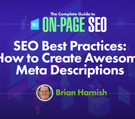 SEO Best Practices: How to Create Awesome Meta Descriptions