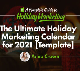 You Need This 2021 Marketing Calendar [Free Templates]
