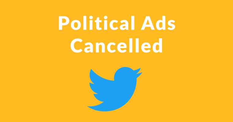 Twitter Cancels Political Advertising