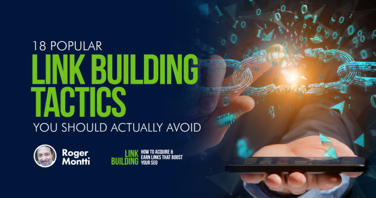 18 Popular Link Building Tactics You Should Actually Avoid
