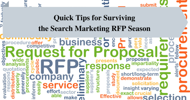 Quick Tips for Surviving the Search Marketing RFP Season