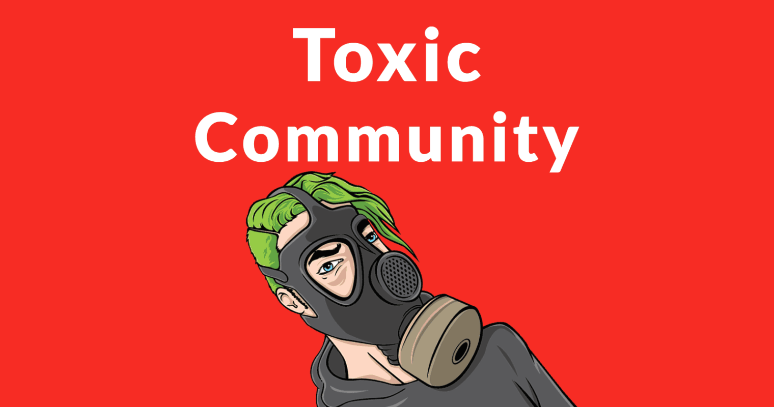 Community Moderation Tips for Avoiding a Toxic Culture