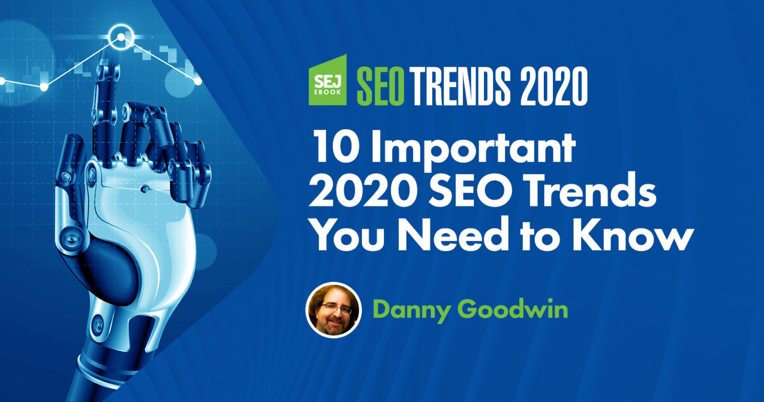 10 Important SEO Trends You Need to Know
