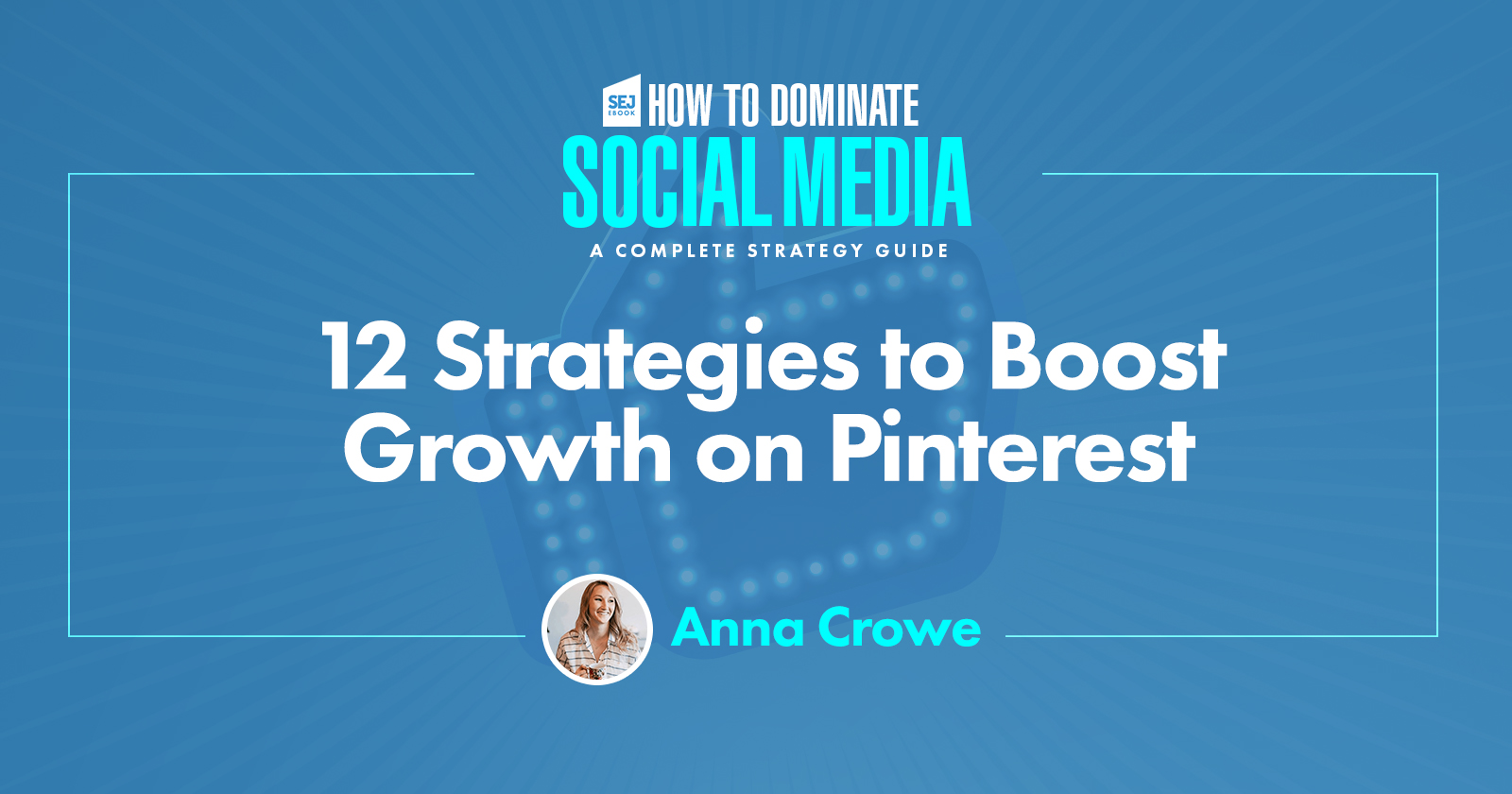 12 Strategies to Boost Growth on Pinterest