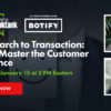 From Search to Transaction: How to Master the Customer Experience