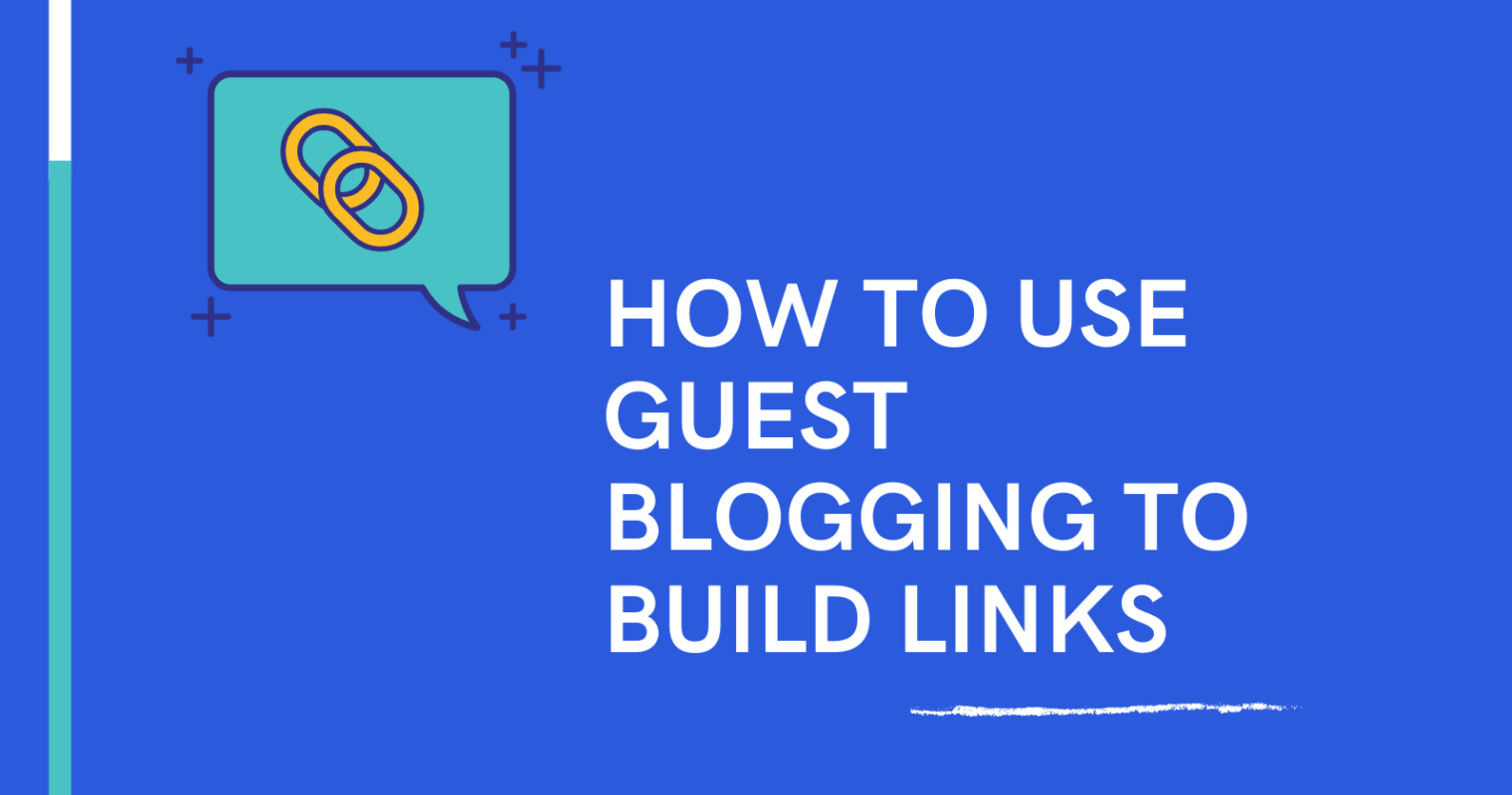 How to Use Guest Blogging to Build Relationships