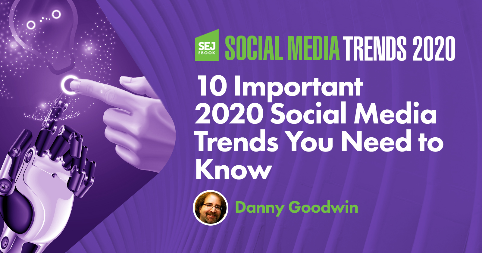 10 Social Media Trends That Will Matter Most in 2019 by @MrDannyGoodwin
