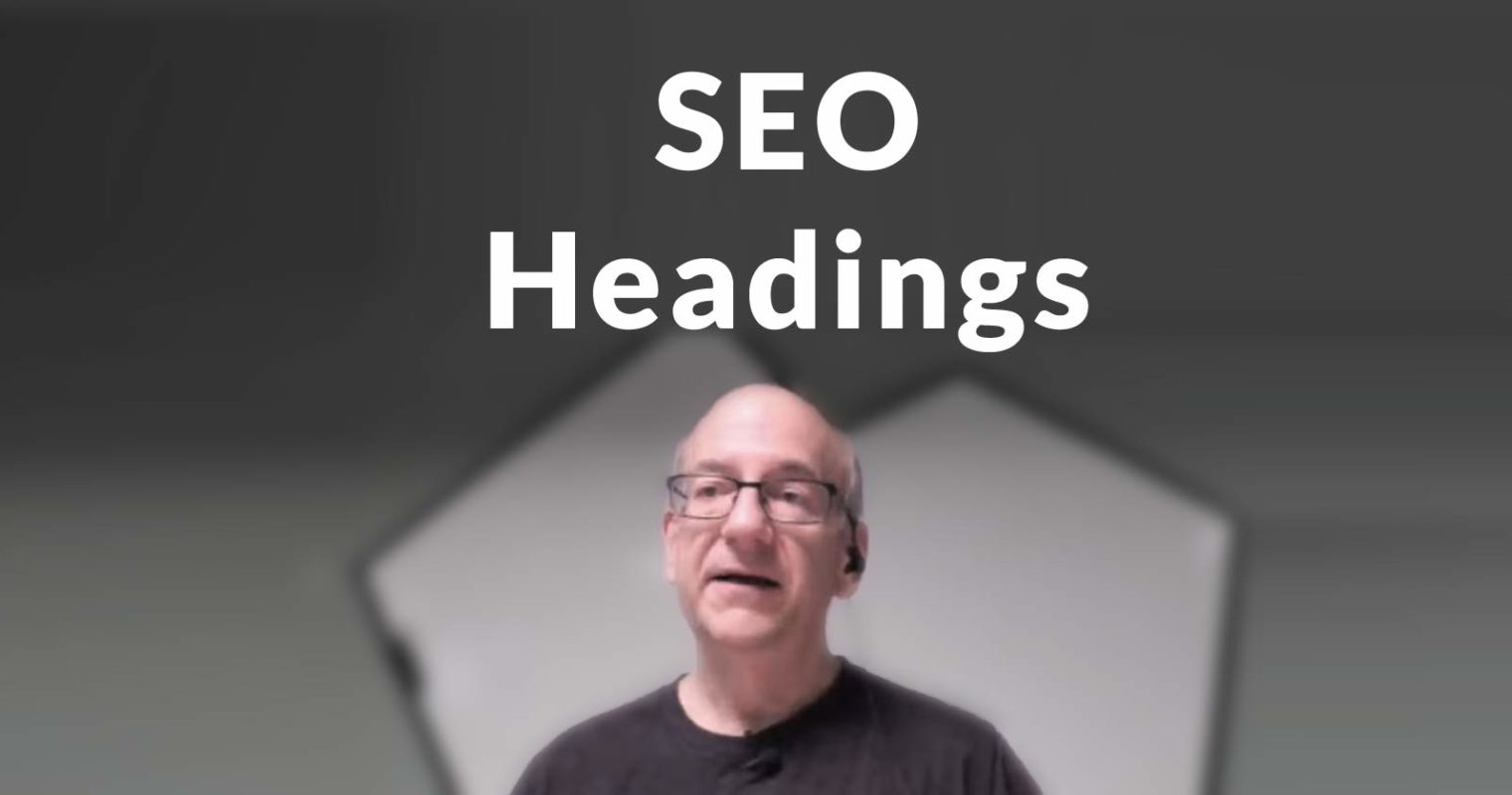 Google Explains How to Use Headings for SEO