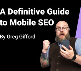 A Definitive Guide to Mobile SEO