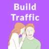 How to Build Traffic to New or Struggling Websites