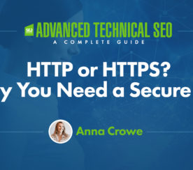 HTTP or HTTPS? Why You Need a Secure Site