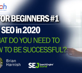 SEO in 2020: What Basics You Need to Know to Be Successful