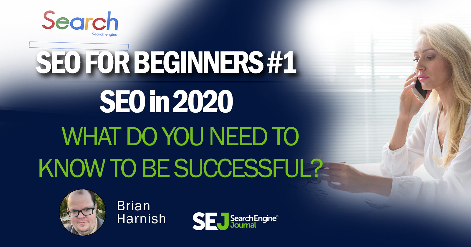 SEO in 2020: What Basics You Need to Know to Be Successful - Search Engine Journal