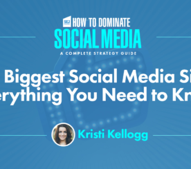 The 8 Biggest Social Media Sites for Marketing