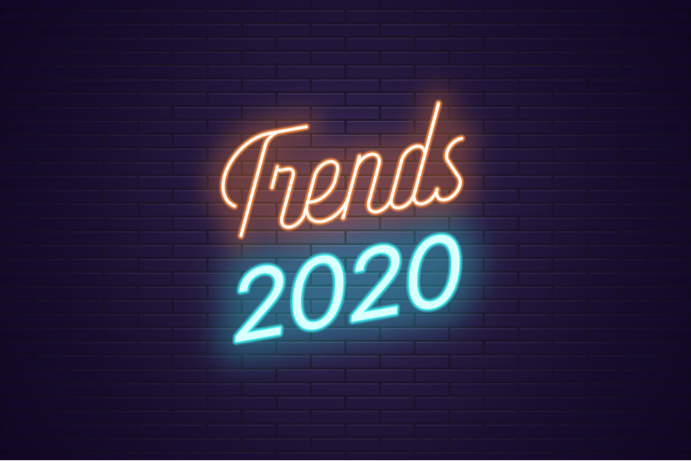 2020 Digital Trends & Must-Haves