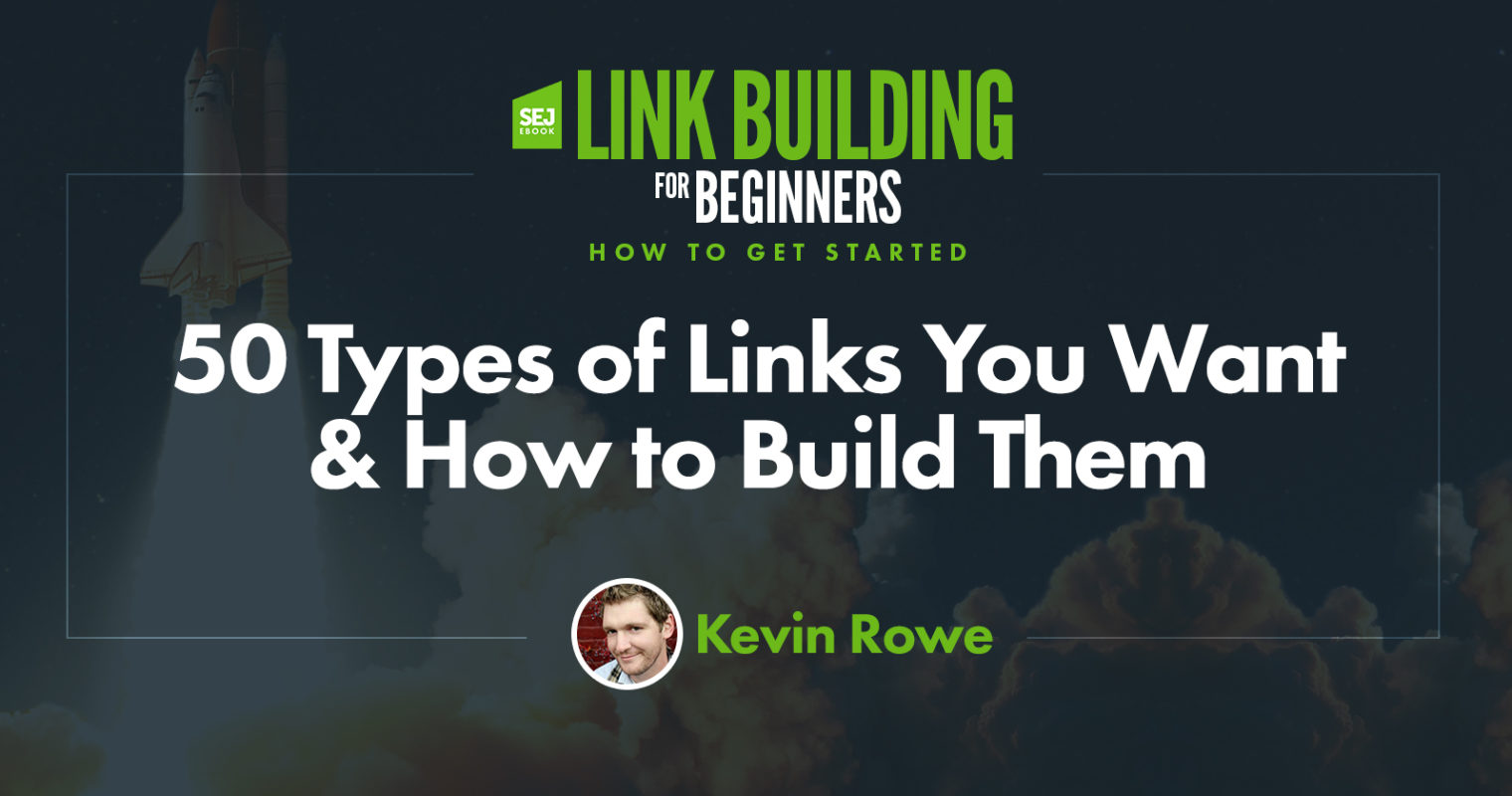 50 Types of Links You Want & How to Build Them