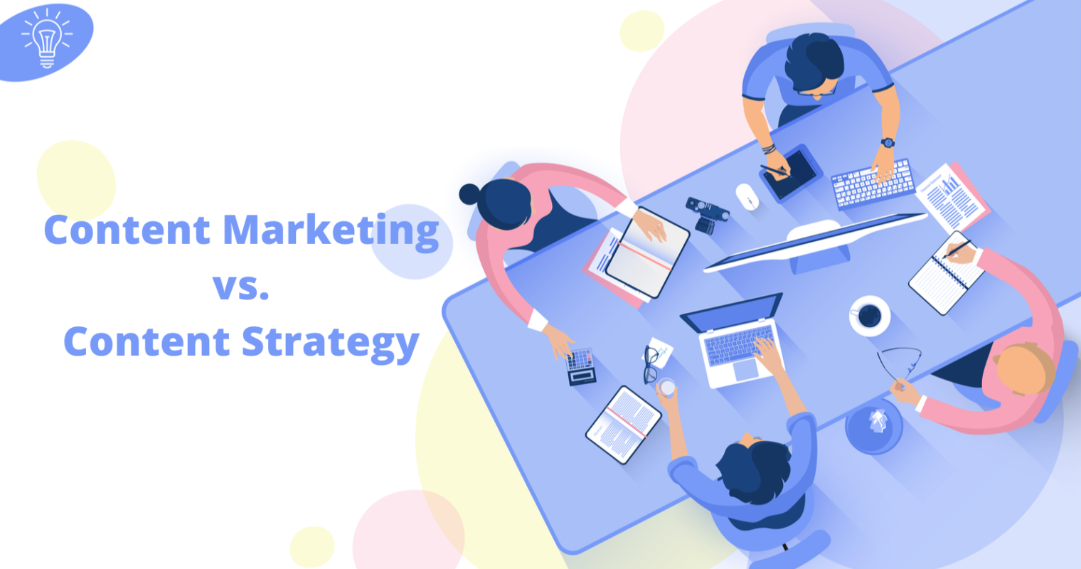 The Difference Between Content Marketing & Content Strategy (& Why You Need Both)