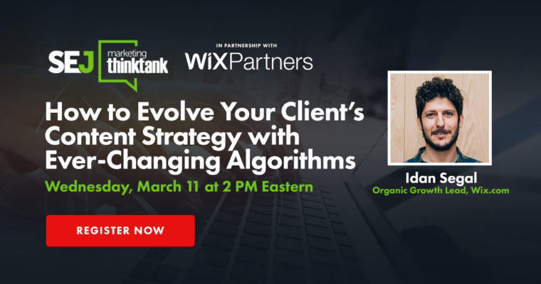How to Evolve Your Client's Content Strategy with Ever-Changing Algorithms