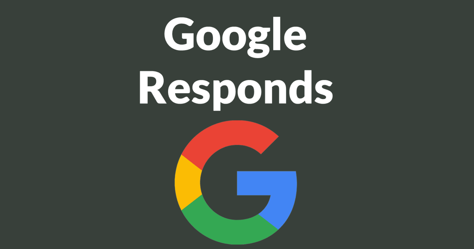 Google's Response to Moz Article Critical of SERPs
