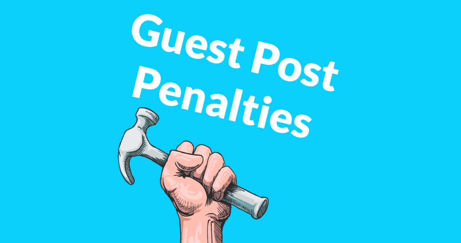 Google Penalties on Guest Post Articles