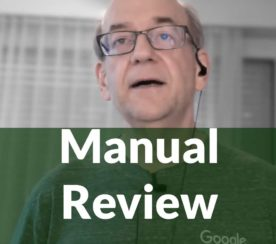 Google Answers How Manual Reviews are Handled
