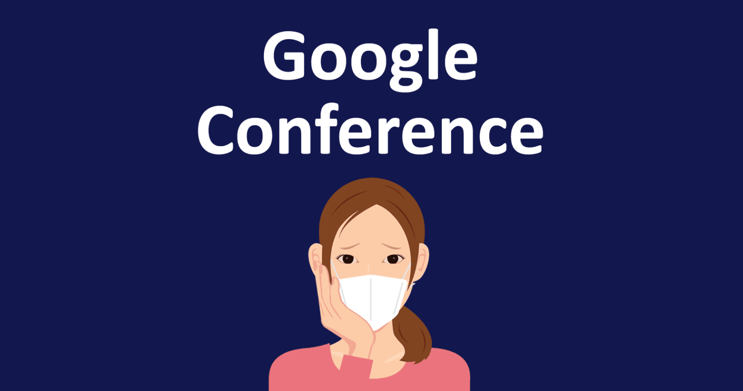 Google Webmaster Conferences Postponed Due to COVID-19 Pandemic