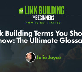 Link Building Terms You Should Know: The Ultimate Glossary