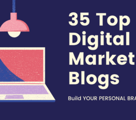 35 Top Digital Marketing Blogs That Accept Guest Posts