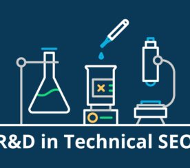 Changing the Game with R&D in Technical SEO