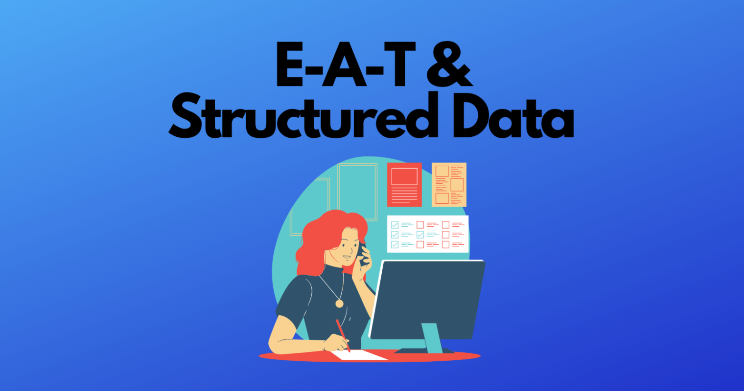 How to Use Structured Data to Support E-A-T