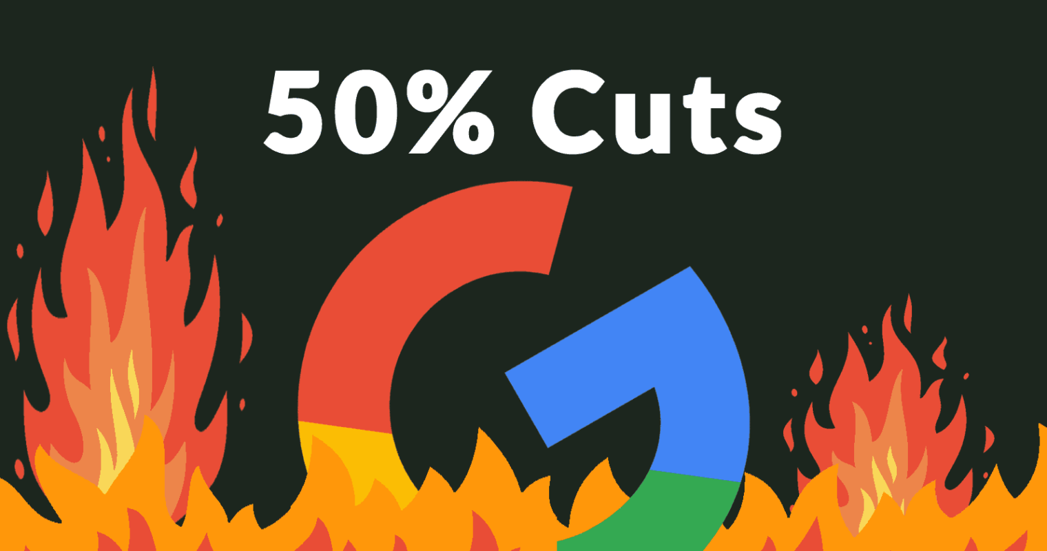 Google Cutting Up to 50% of Marketing Budget