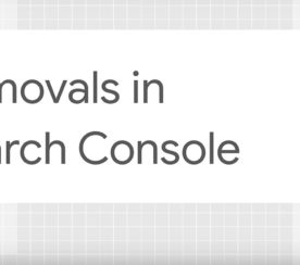Google Explains How to Use the Removals Tool in Search Console to Hide Content