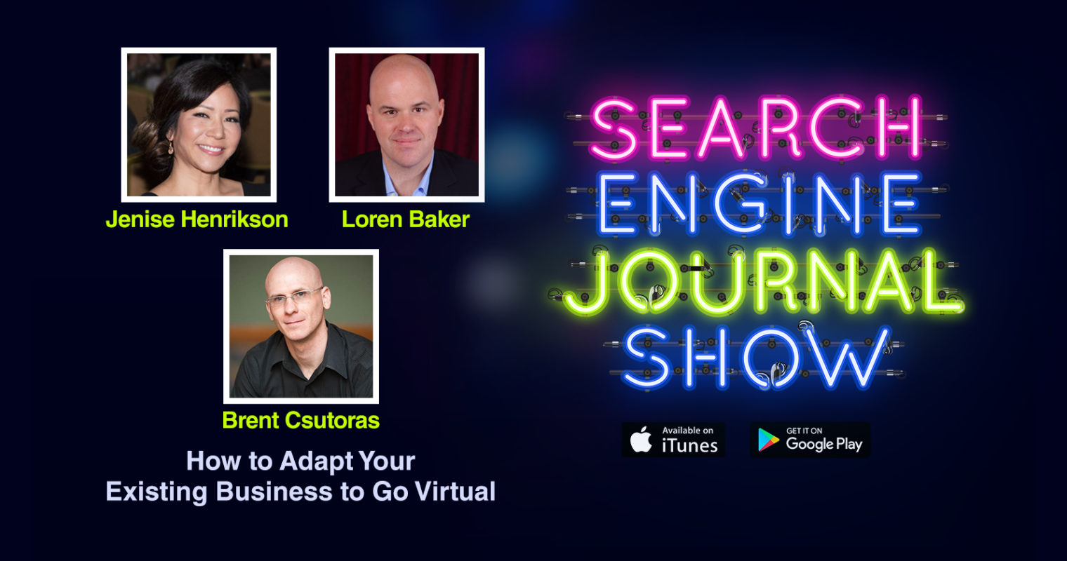 How to Adapt Your Existing Business to Go Virtual [PODCAST]