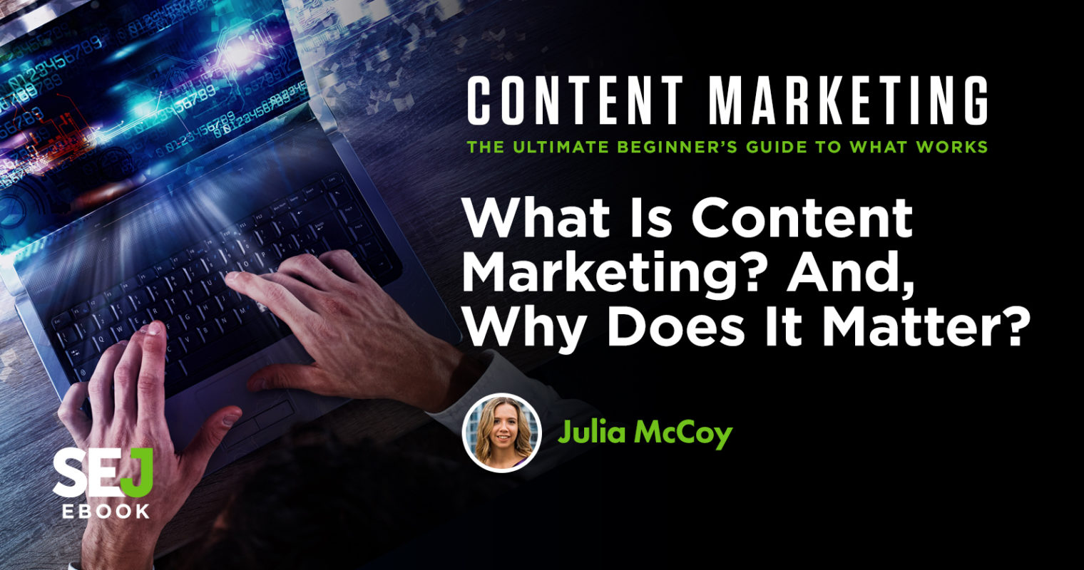 What Is Content Marketing & Why It Matters