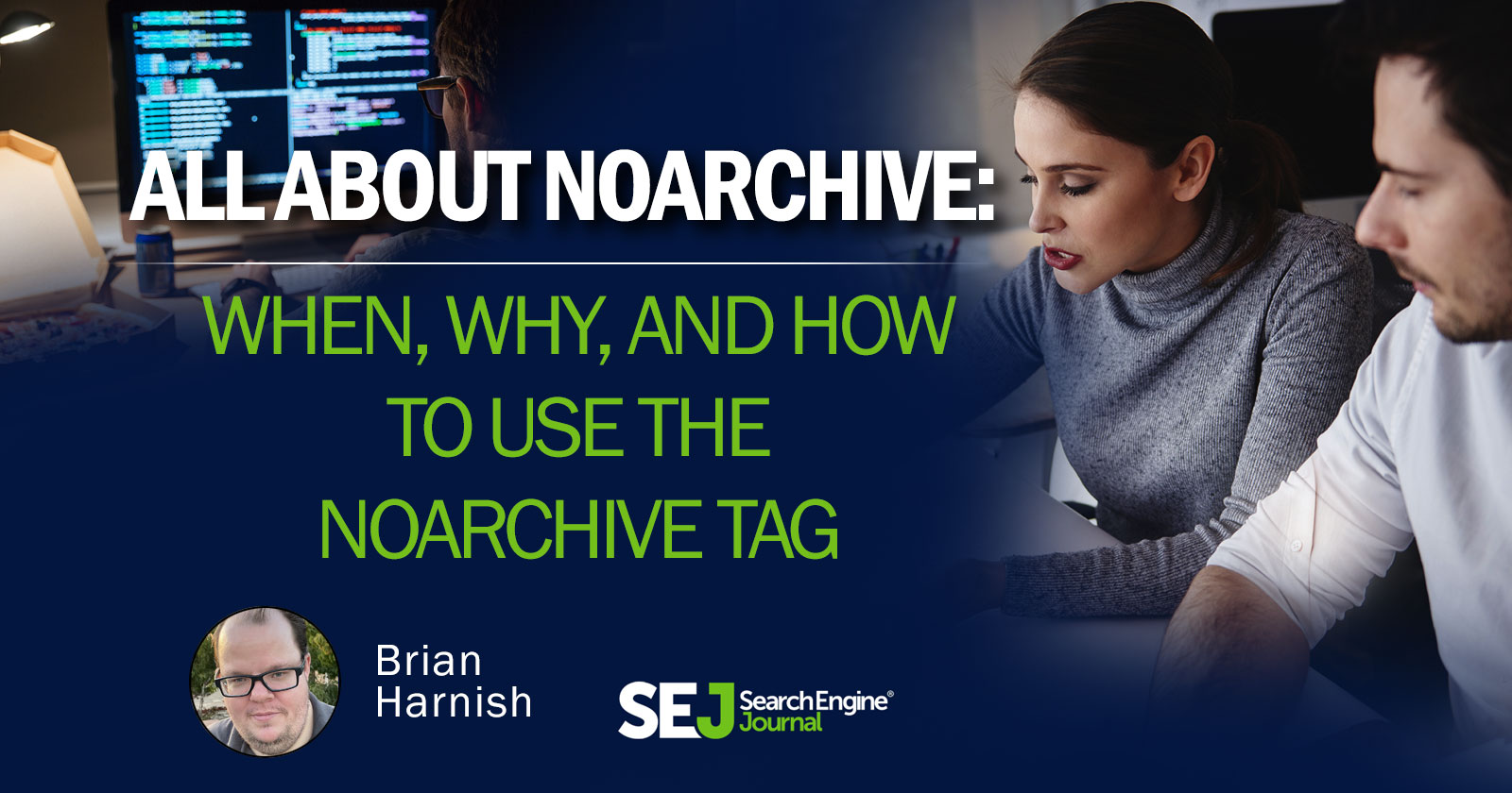 when why how to use noarchive tag 5e8ac367cdffd