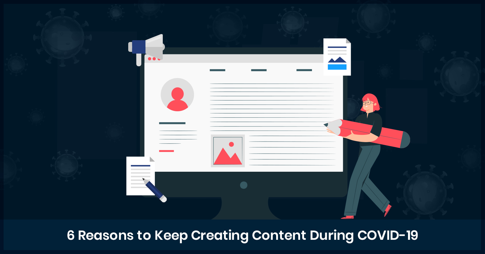 6 reasons to keep creating content during covid 19 5eabf45610f59