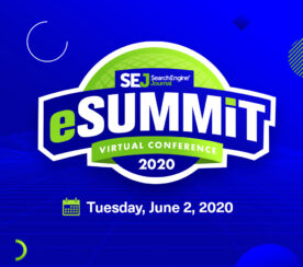 SEJ eSummit: Join Us TODAY for 10 Hours of SEO, PPC, Social & Content Marketing