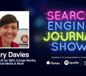 Improving UX for SEO, Cringe-Worthy Social Media & More with Mary Davies [PODCAST]