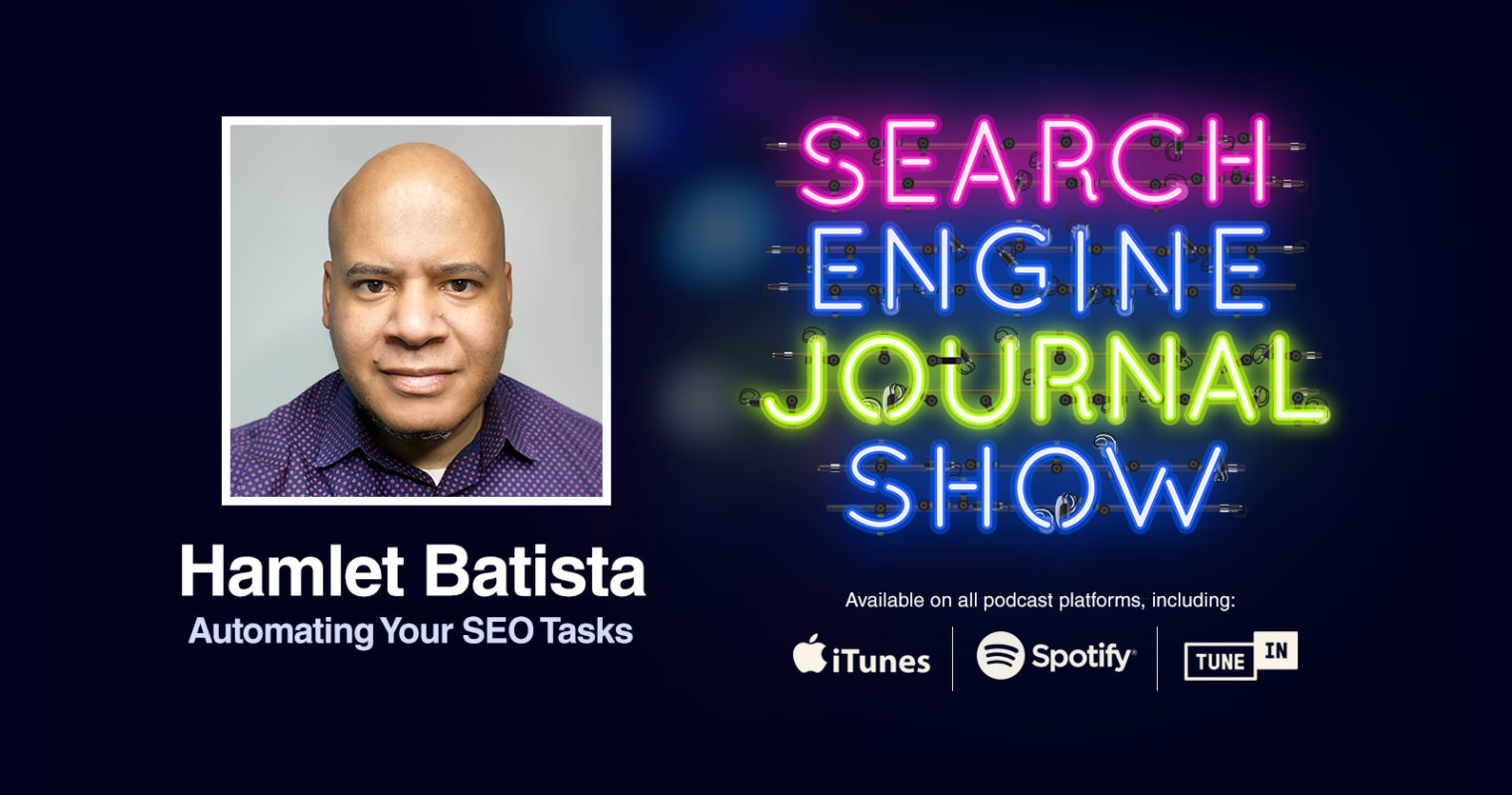 Automating Your SEO Tasks with Hamlet Batista [PODCAST]