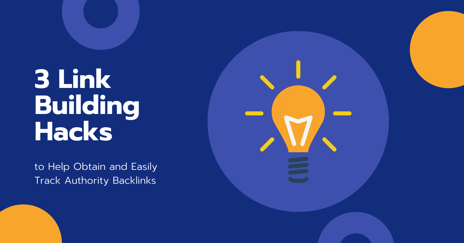 3 link building hacks to help obtain and easily track authority backlinks 5ed4f98eaccee