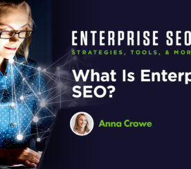 What Is Enterprise SEO?