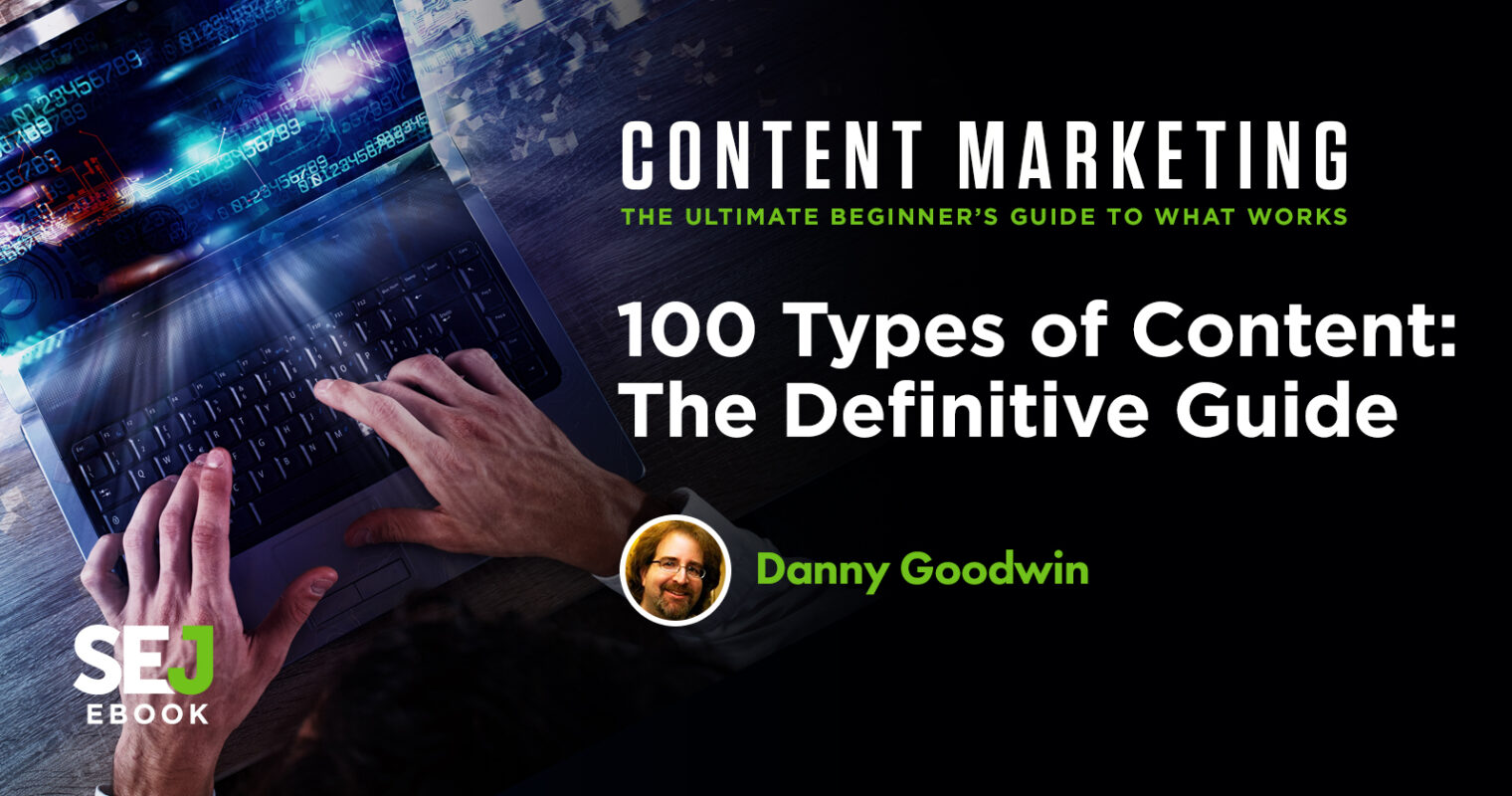 100 Types of Content: The Definitive Guide for Marketers