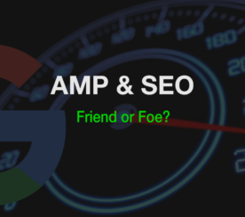 AMP & SEO: Everything You Need to Know